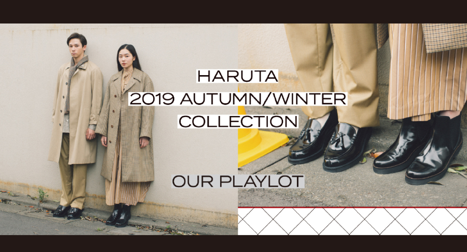 HARUTA 2019 AUTUMUN/WINTER COLLECTION [OUR PLAYOUT]